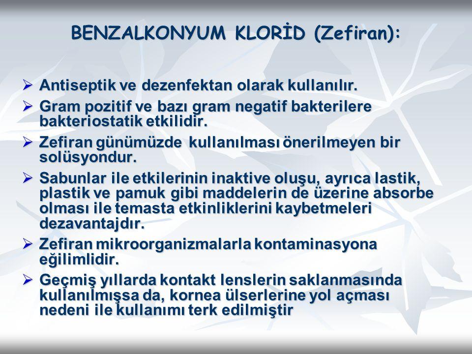 BENZALKONYUM KLORİD (Zefiran):