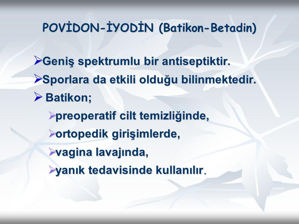 POVİDON-İYODİN (Batikon-Betadin)