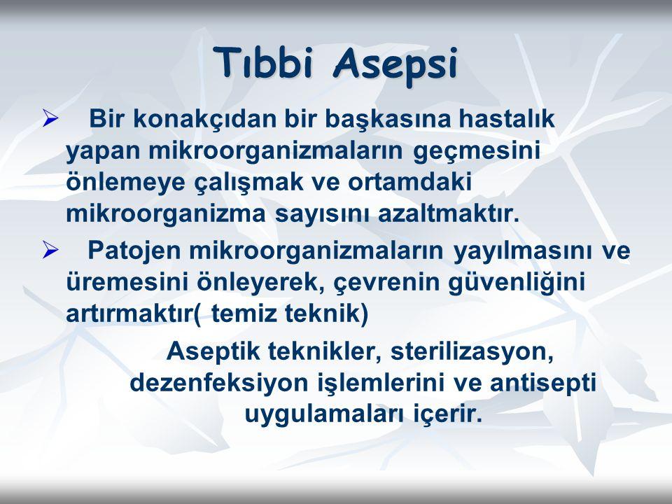 Tıbbi Asepsi