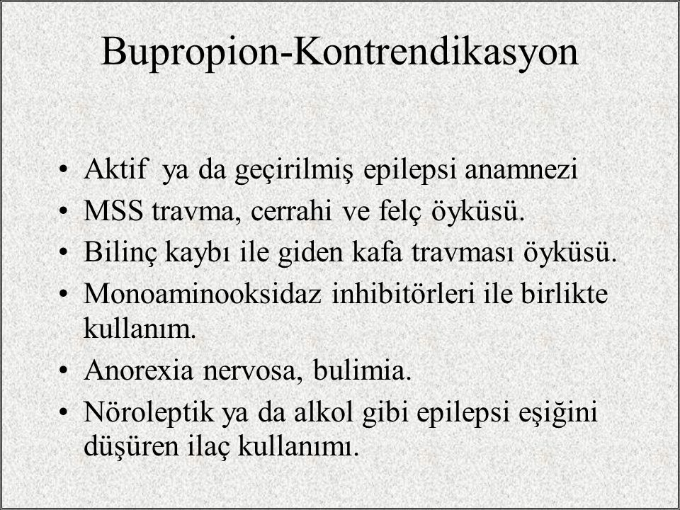 Bupropion-Kontrendikasyon