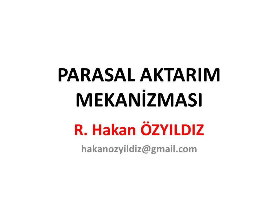 PARASAL AKTARIM MEKANİZMASI