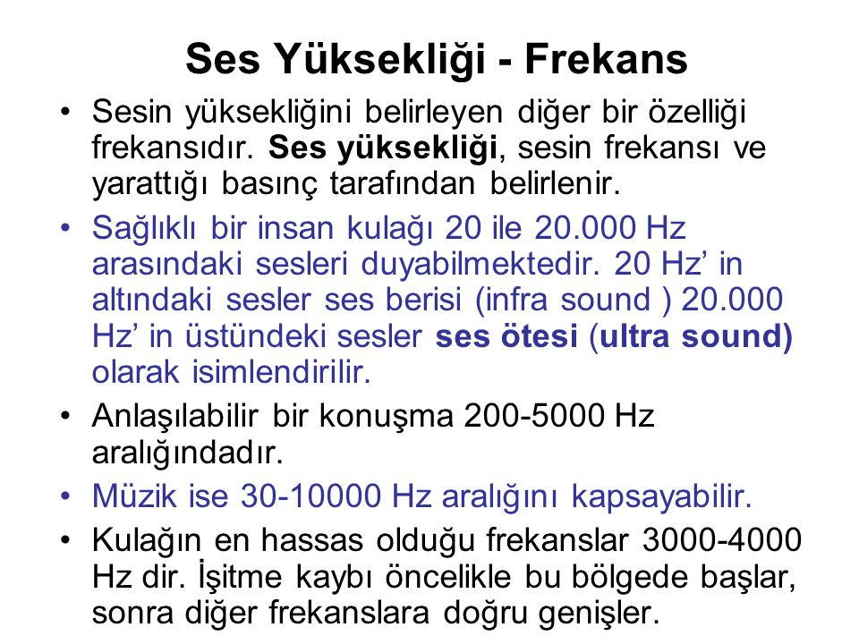 Ses Yüksekliği - Frekans