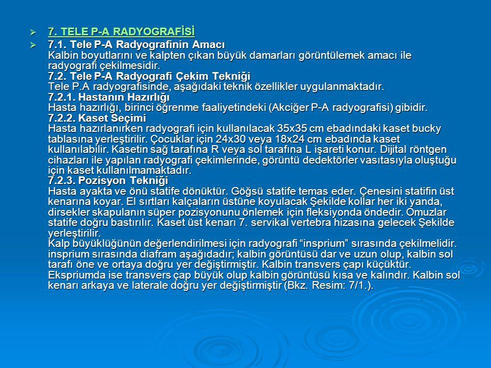 7. TELE P-A RADYOGRAFİSİ