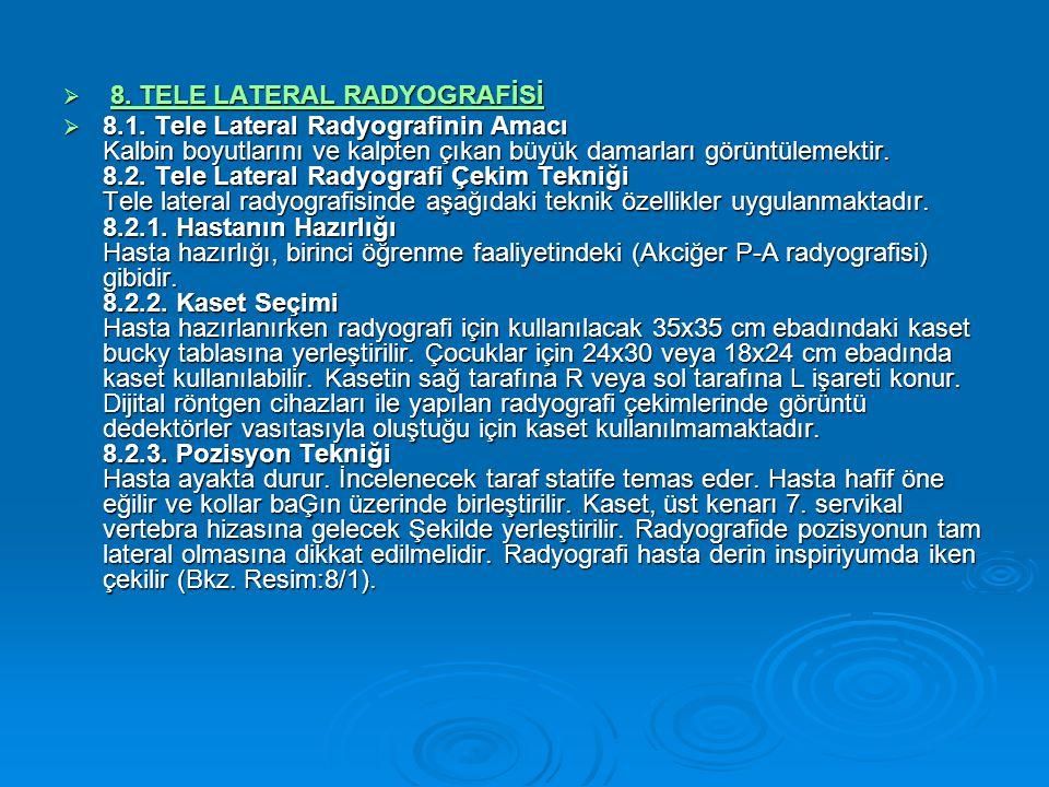8. TELE LATERAL RADYOGRAFİSİ