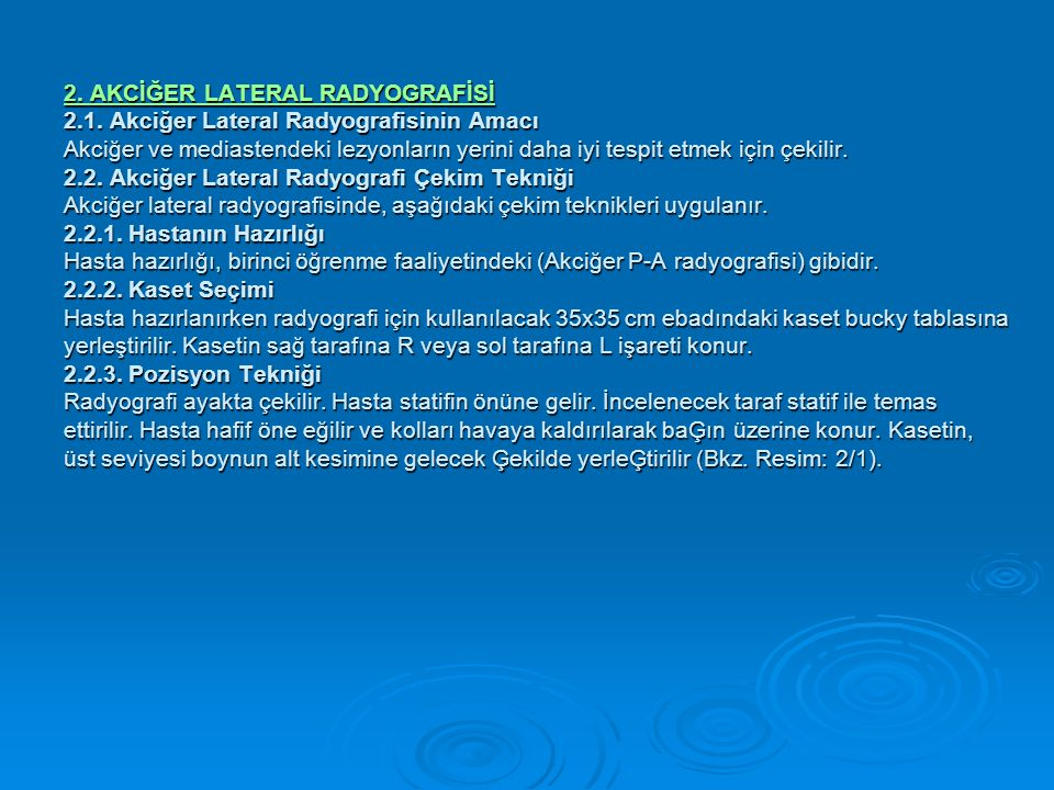 2. AKCİĞER LATERAL RADYOGRAFİSİ 2. 1