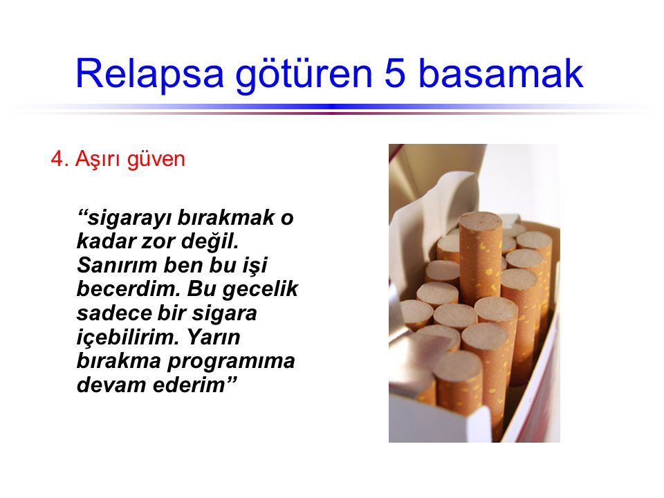 Relapsa götüren 5 basamak