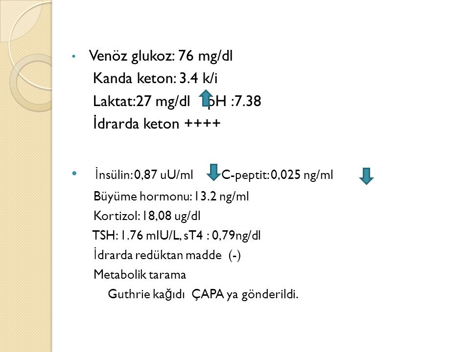 İnsülin: 0,87 uU/ml C-peptit: 0,025 ng/ml