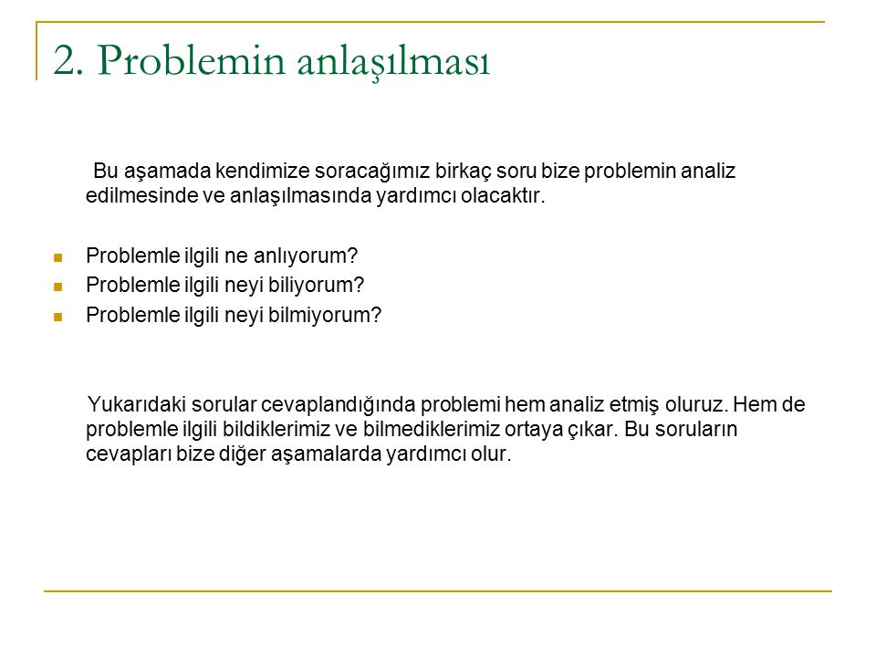 2. Problemin anlaşılması