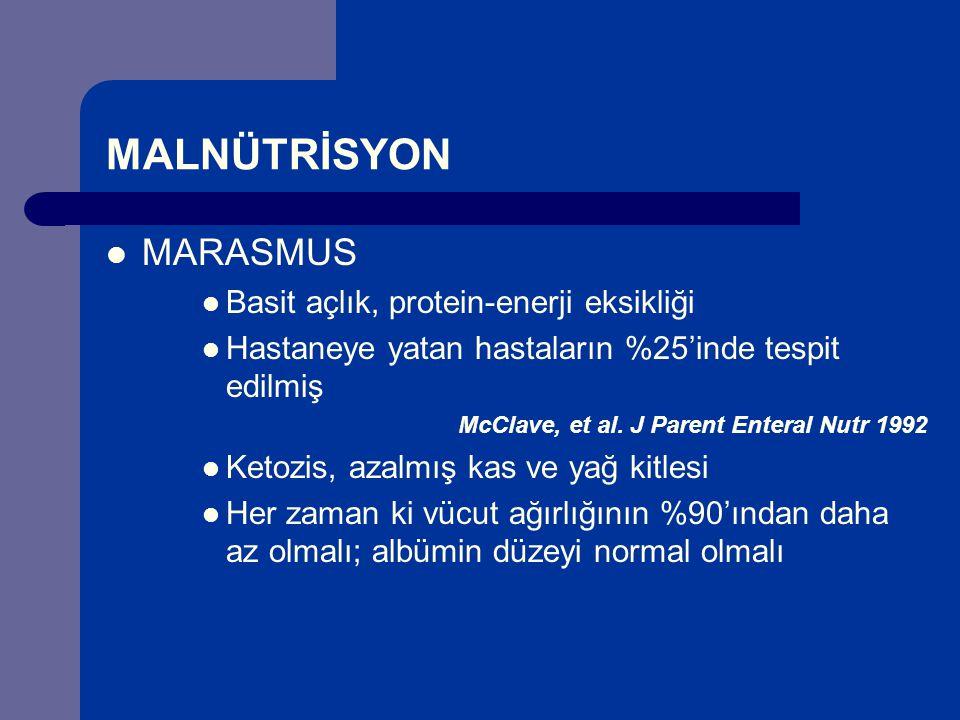 MALNÜTRİSYON MARASMUS Basit açlık, protein-enerji eksikliği