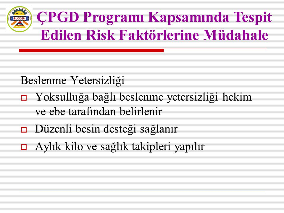 ÇPGD Programı Kapsamında Tespit Edilen Risk Faktörlerine Müdahale