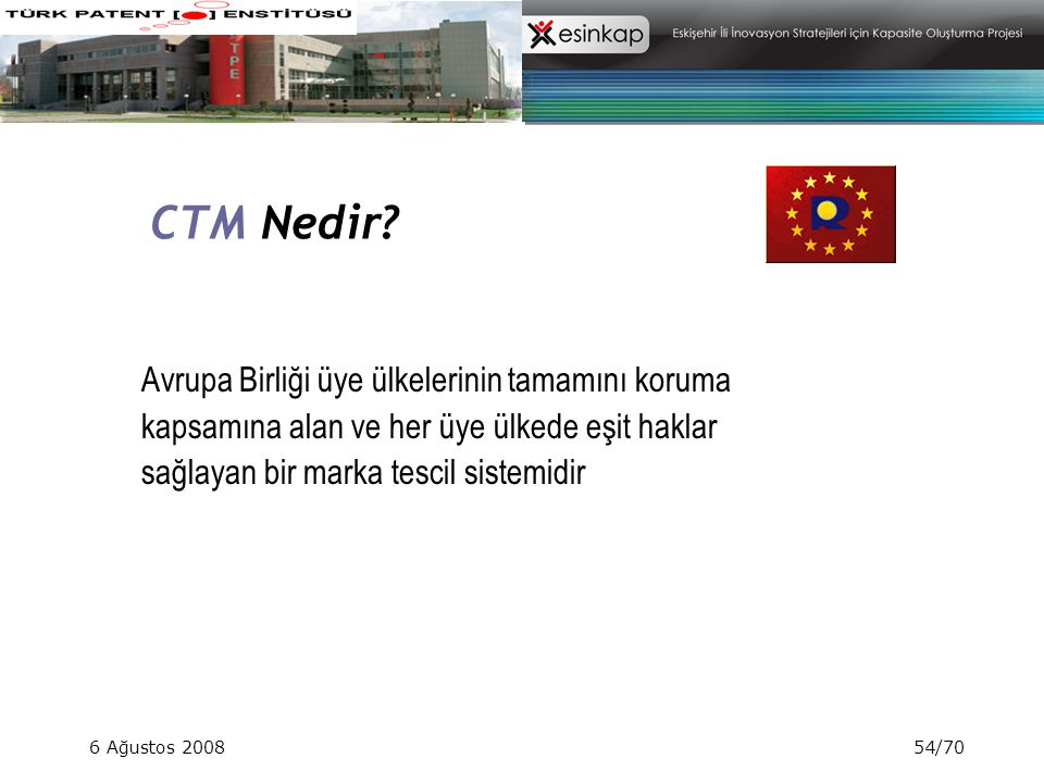 CTM Nedir Avrupa Birliği üye ülkelerinin tamamını koruma