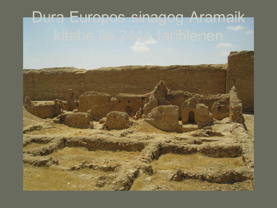 Dura Europos sinagog Aramaik kitabe ile 244e tarihlenen