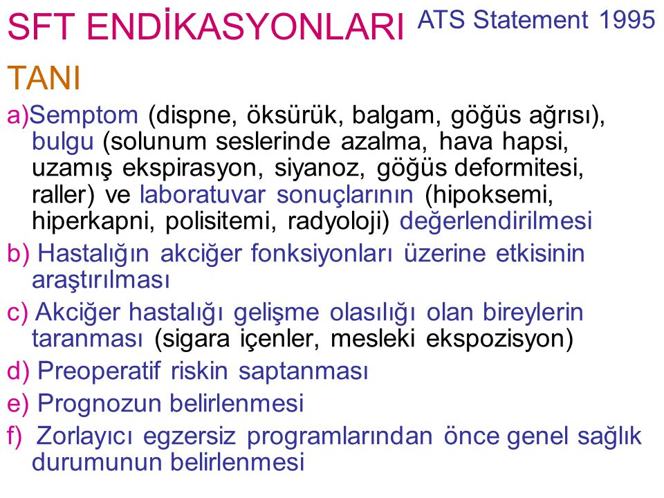SFT ENDİKASYONLARI TANI ATS Statement 1995