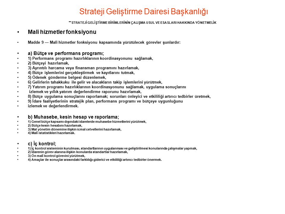 Strateji Geliştirme Dairesi Başkanlığı -STRATEJİ GELİŞTİRME BİRİMLERİNİN ÇALIŞMA USUL VE ESASLARI HAKKINDA YÖNETMELİK