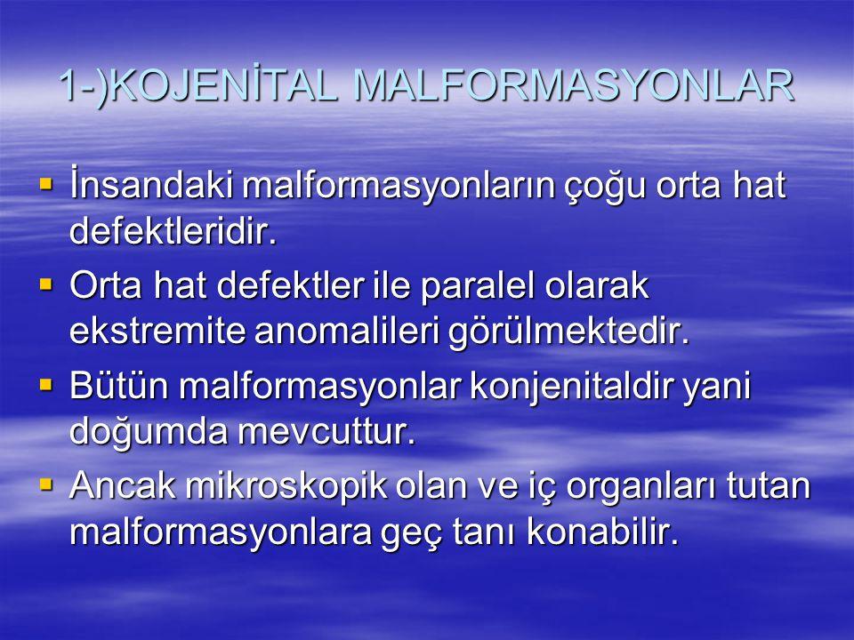 1-)KOJENİTAL MALFORMASYONLAR