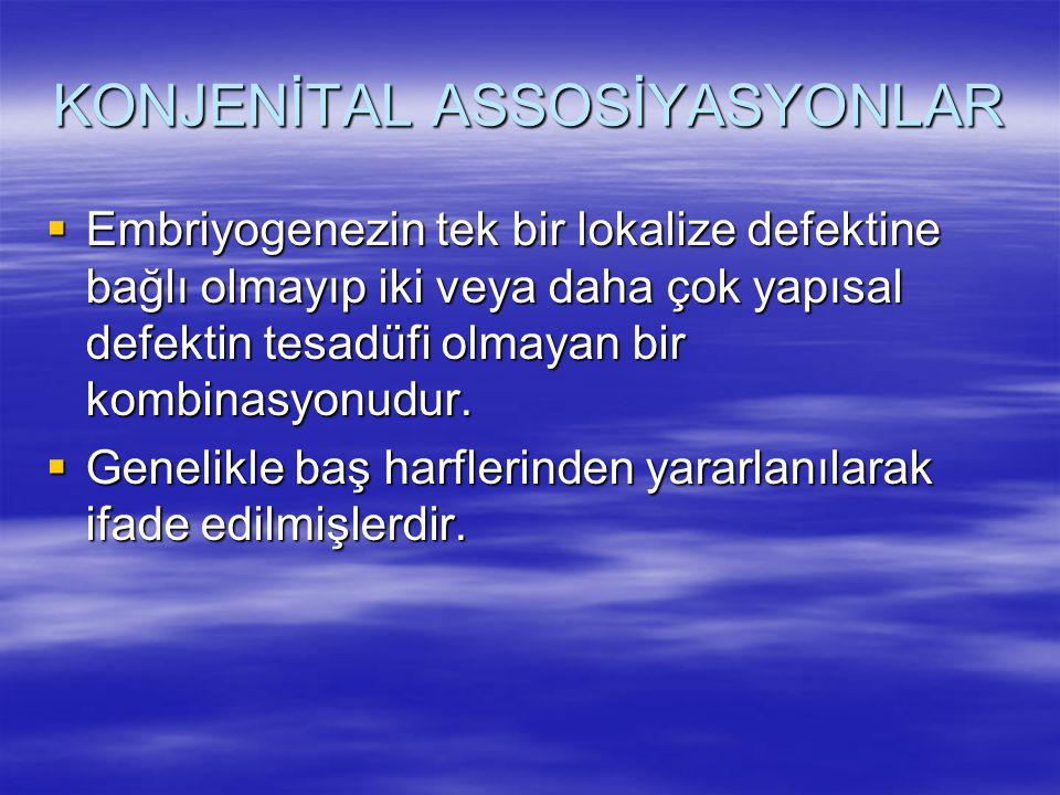 KONJENİTAL ASSOSİYASYONLAR