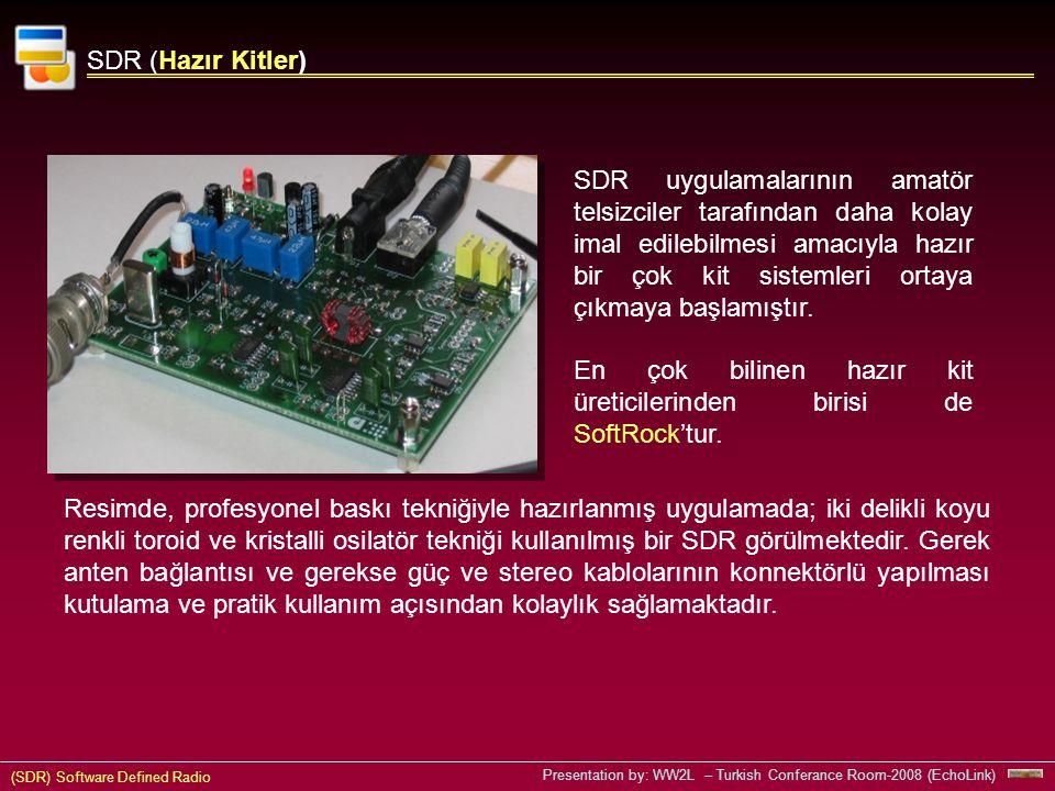 SDR (Hazır Kitler)