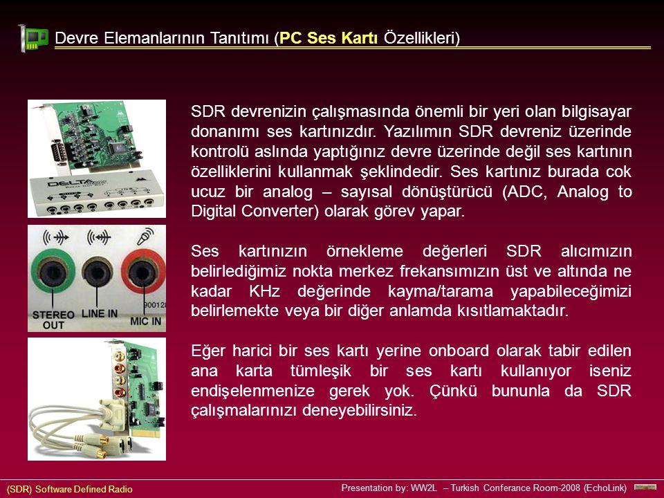 Devre Elemanlarının Tanıtımı (PC Ses Kartı Özellikleri)