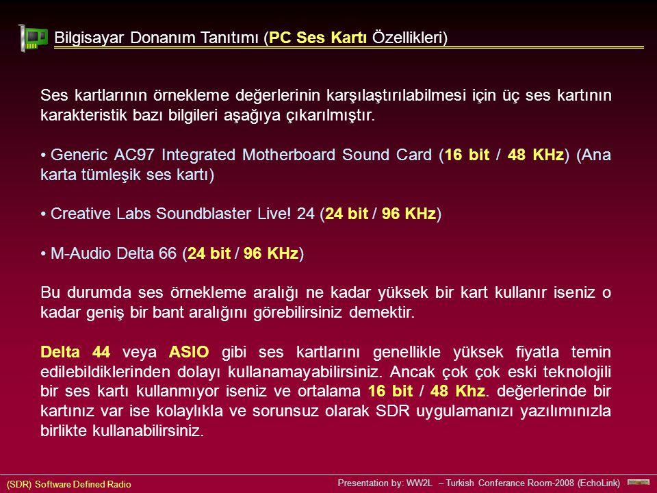 Bilgisayar Donanım Tanıtımı (PC Ses Kartı Özellikleri)