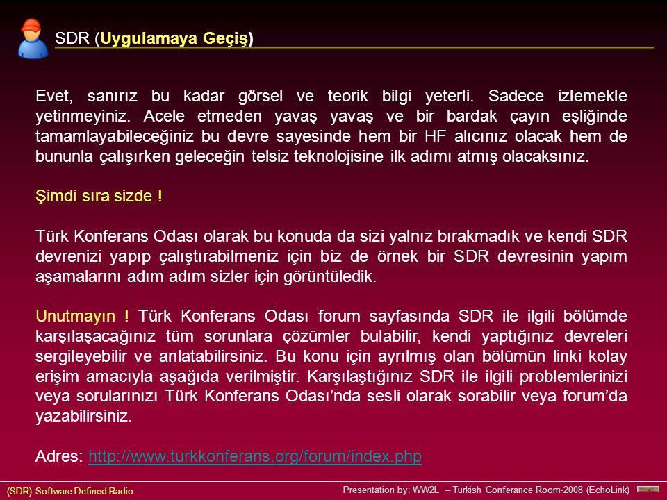 SDR (Uygulamaya Geçiş)