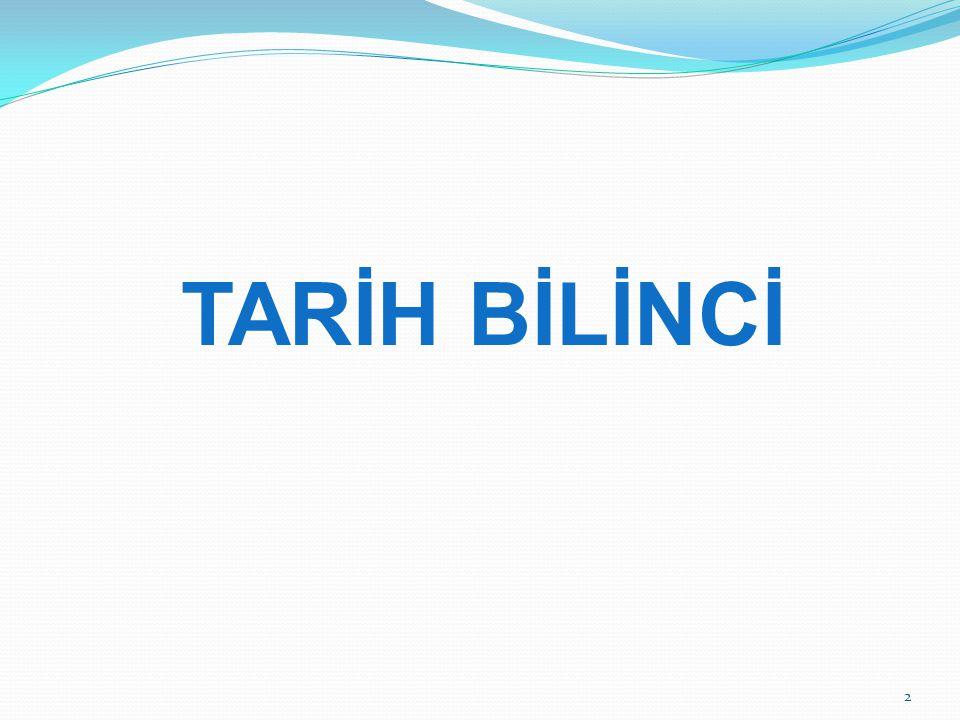 TARİH BİLİNCİ
