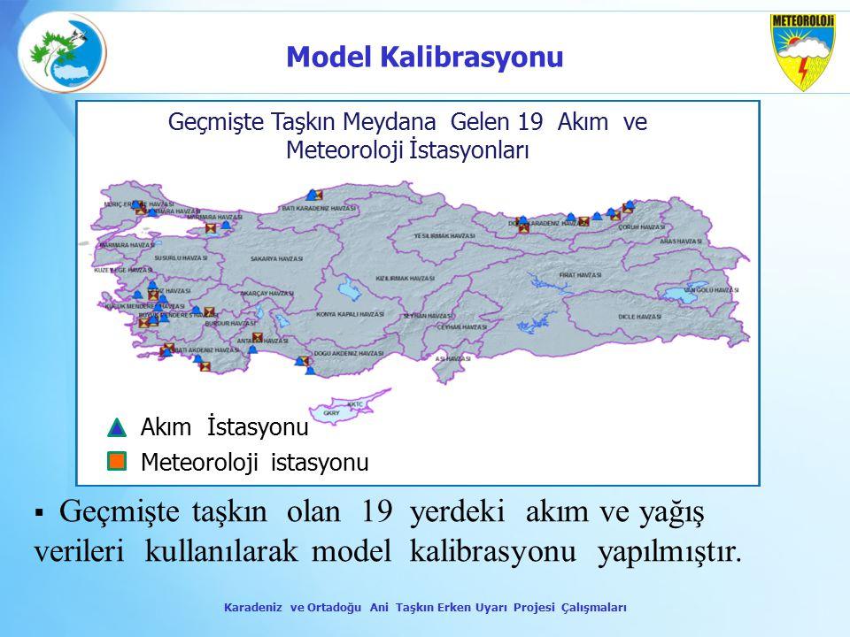 Karadeniz ve Ortadoğu Ani Taşkın Erken Uyarı Projesi Çalışmaları
