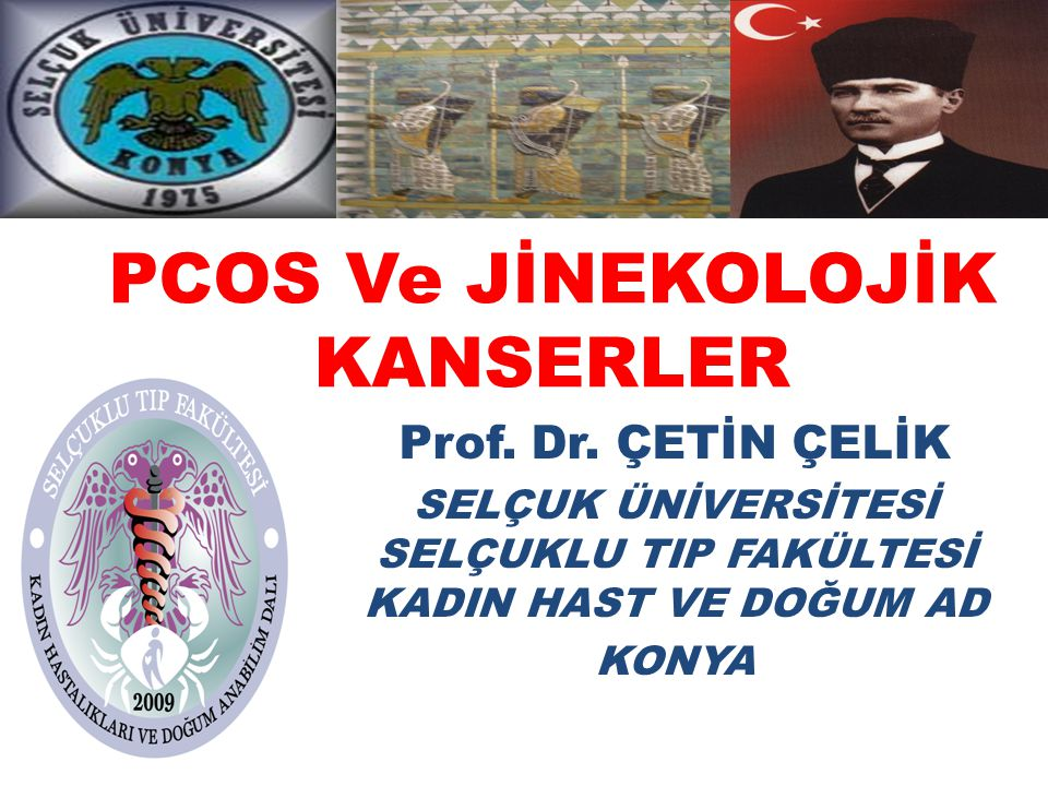 PCOS Ve JİNEKOLOJİK KANSERLER
