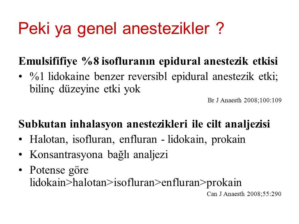 Peki ya genel anestezikler