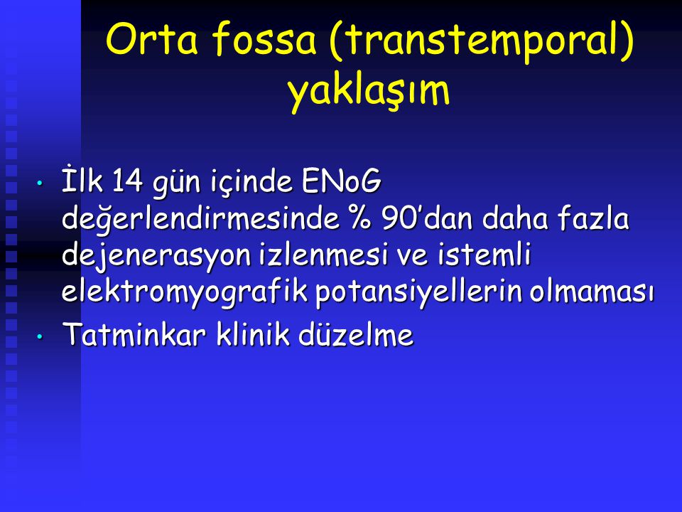 Orta fossa (transtemporal) yaklaşım