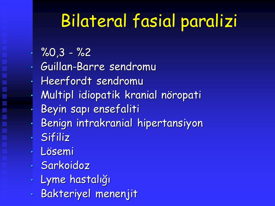Bilateral fasial paralizi