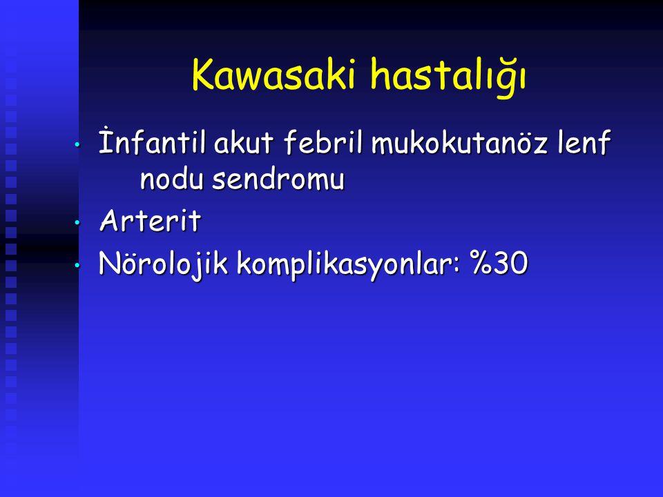 Kawasaki hastalığı İnfantil akut febril mukokutanöz lenf nodu sendromu