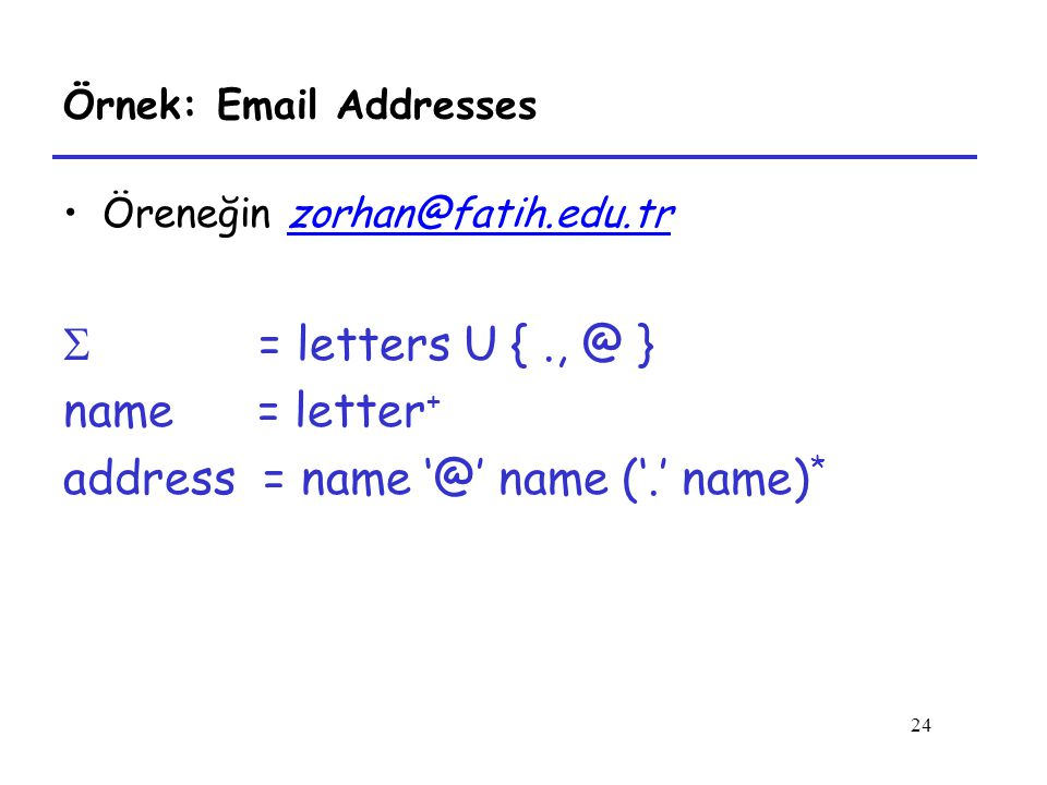 Örnek: Email Addresses