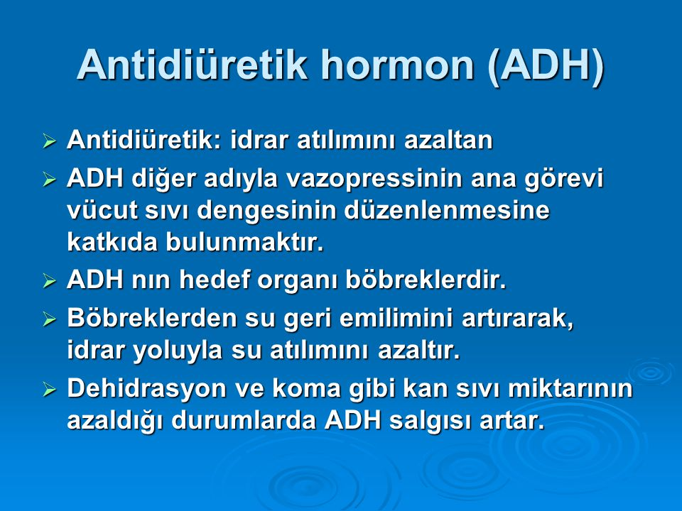 Antidiüretik hormon (ADH)