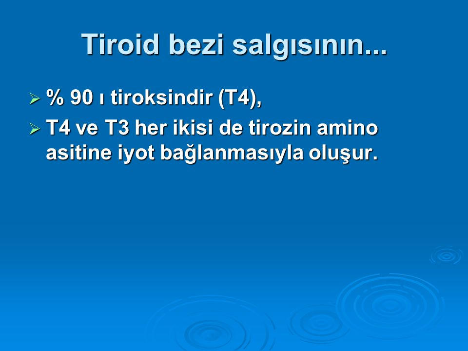 Tiroid bezi salgısının...