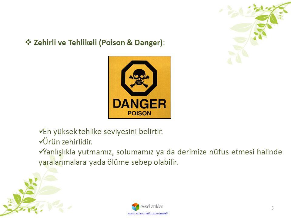 Zehirli ve Tehlikeli (Poison & Danger):