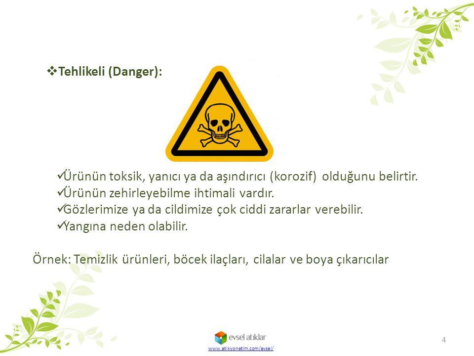Ürünün toksik, yanıcı ya da aşındırıcı (korozif) olduğunu belirtir.