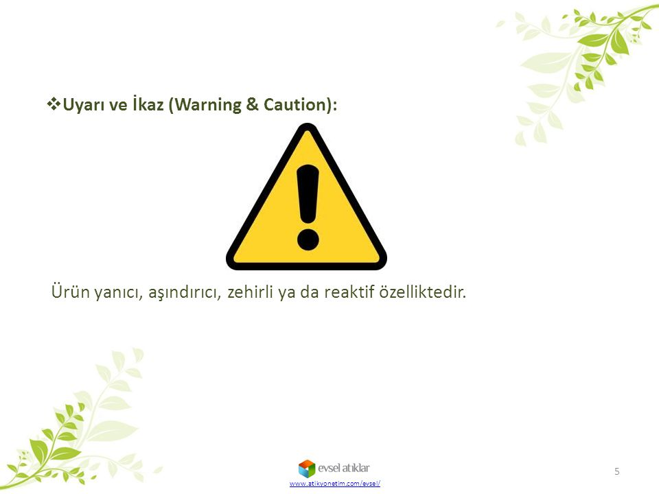 Uyarı ve İkaz (Warning & Caution):