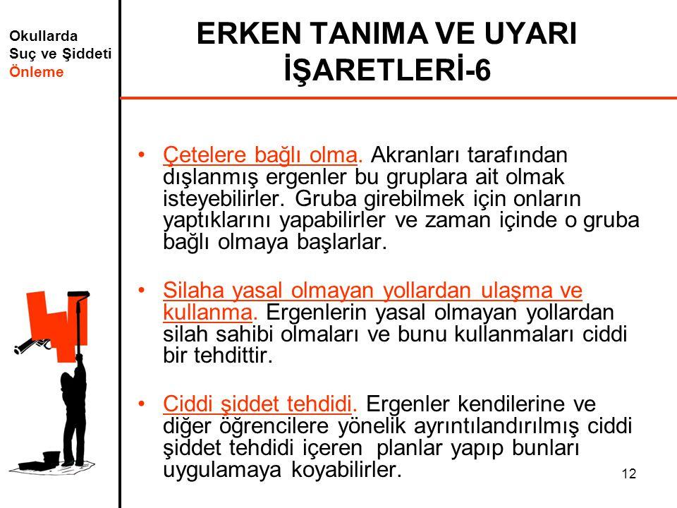 ERKEN TANIMA VE UYARI İŞARETLERİ-6