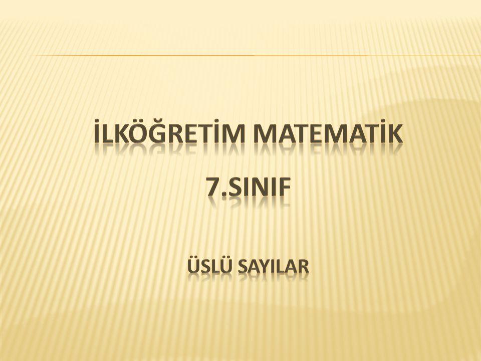 İLKÖĞRETİM MATEMATİK 7.SINIF