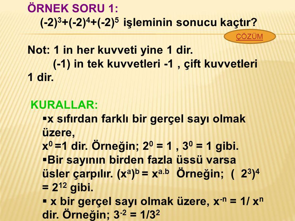 (-2)3+(-2)4+(-2)5 işleminin sonucu kaçtır