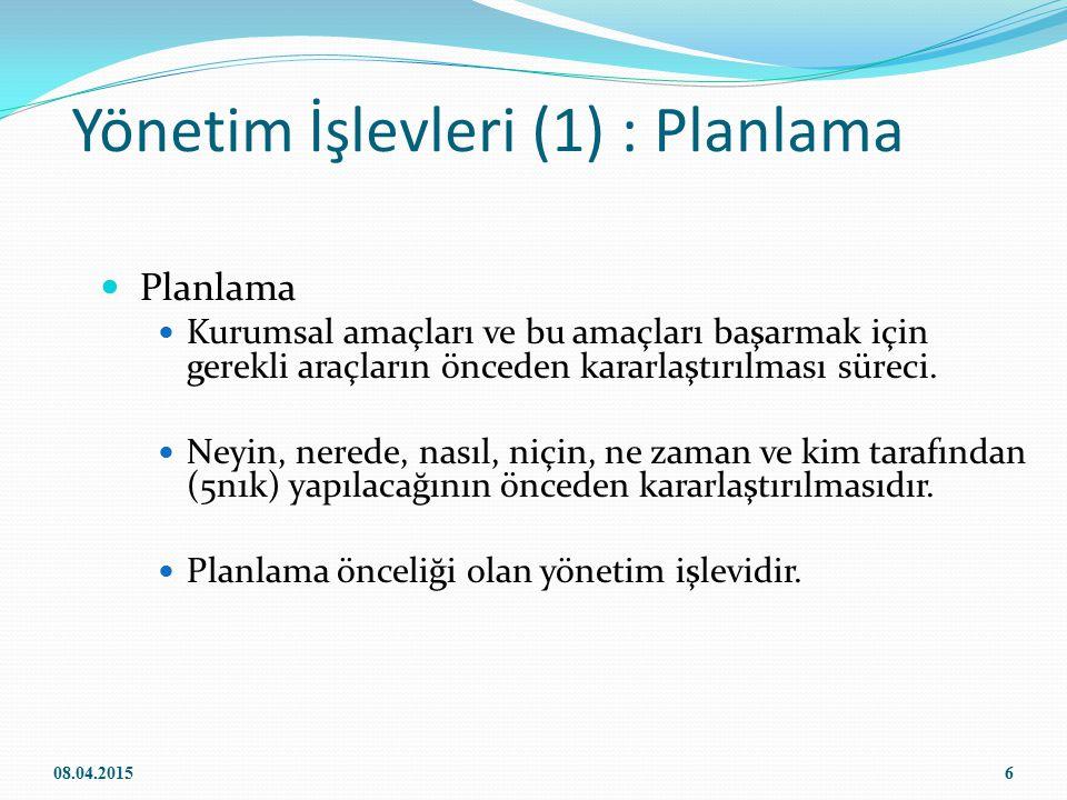 Yönetim İşlevleri (1) : Planlama