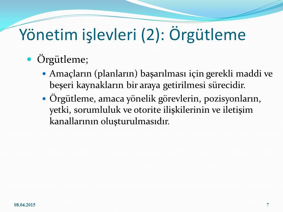 Yönetim işlevleri (2): Örgütleme