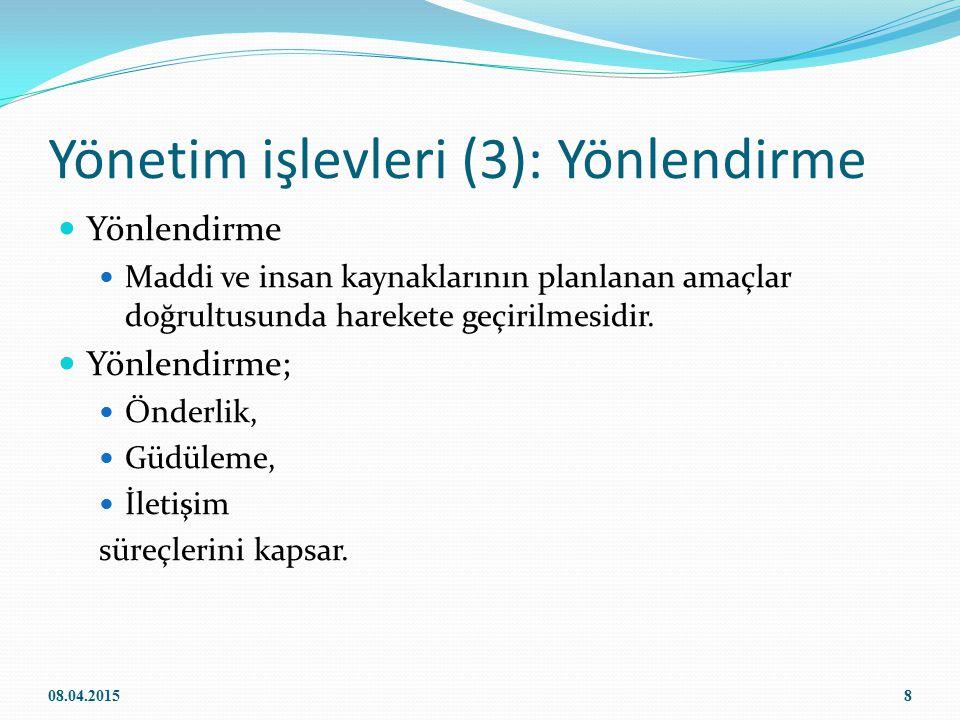 Yönetim işlevleri (3): Yönlendirme