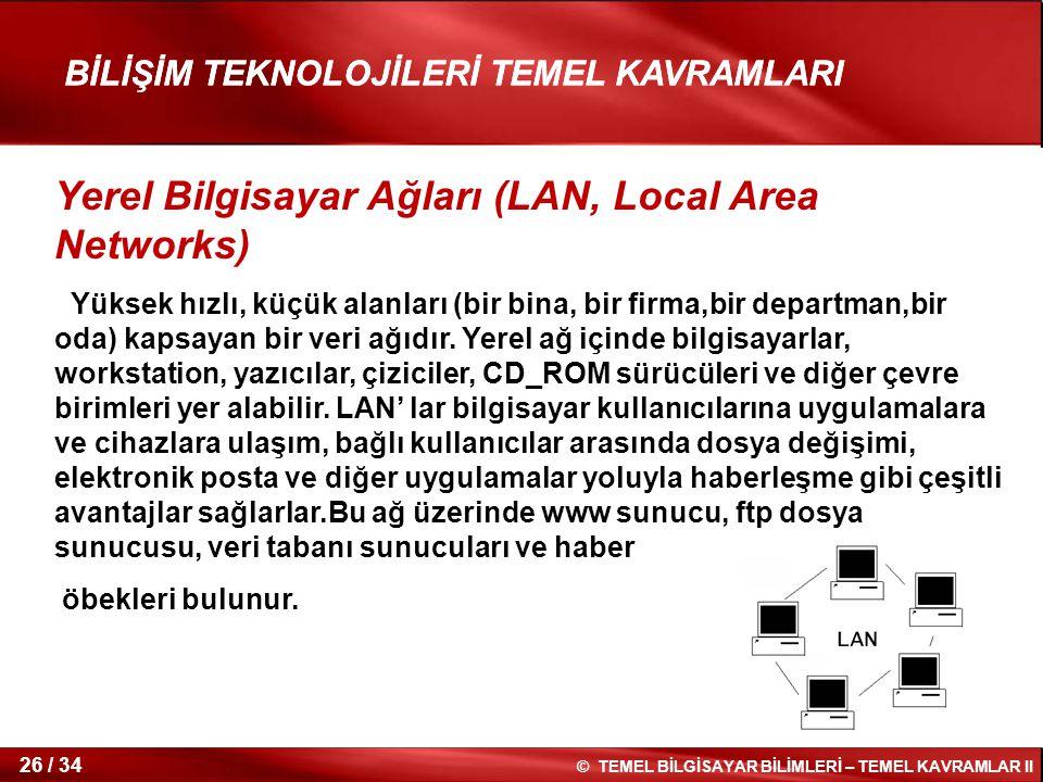 Yerel Bilgisayar Ağları (LAN, Local Area Networks)