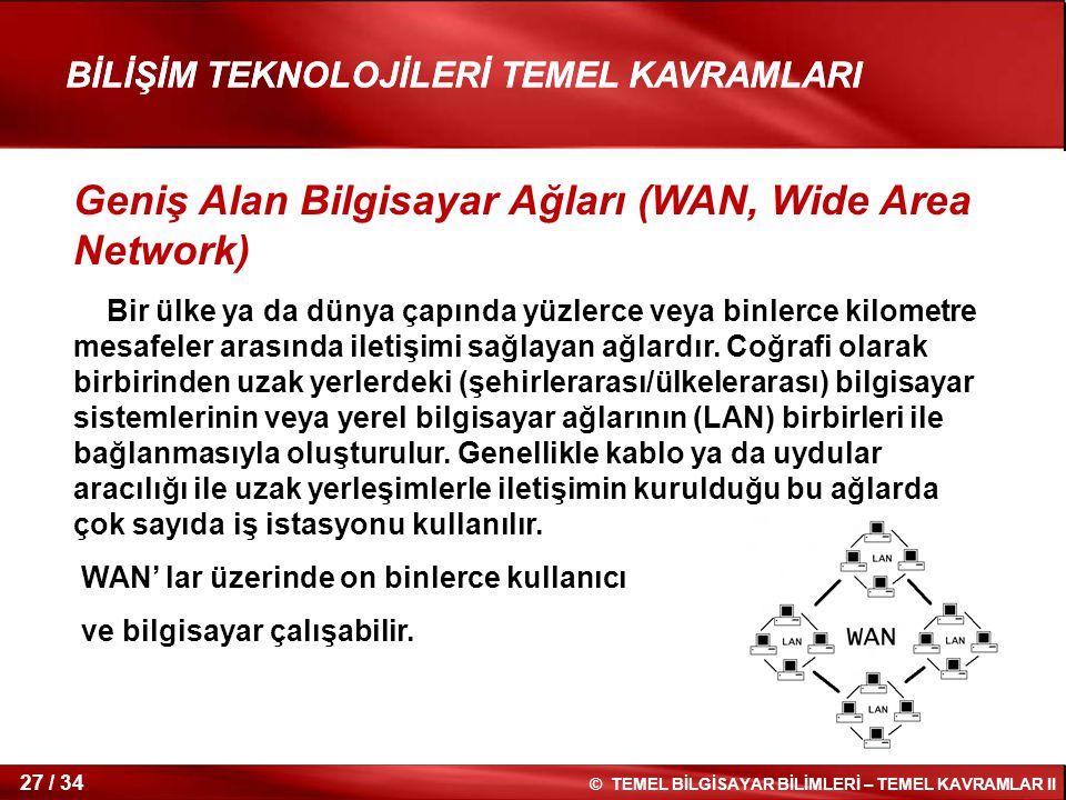 Geniş Alan Bilgisayar Ağları (WAN, Wide Area Network)