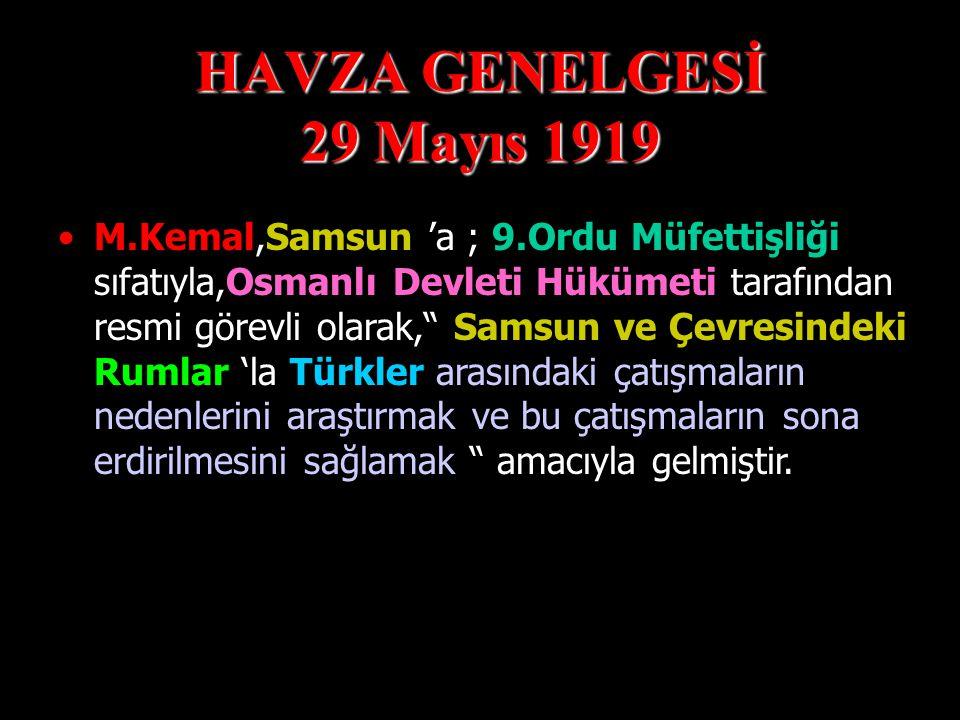 HAVZA GENELGESİ 29 Mayıs 1919