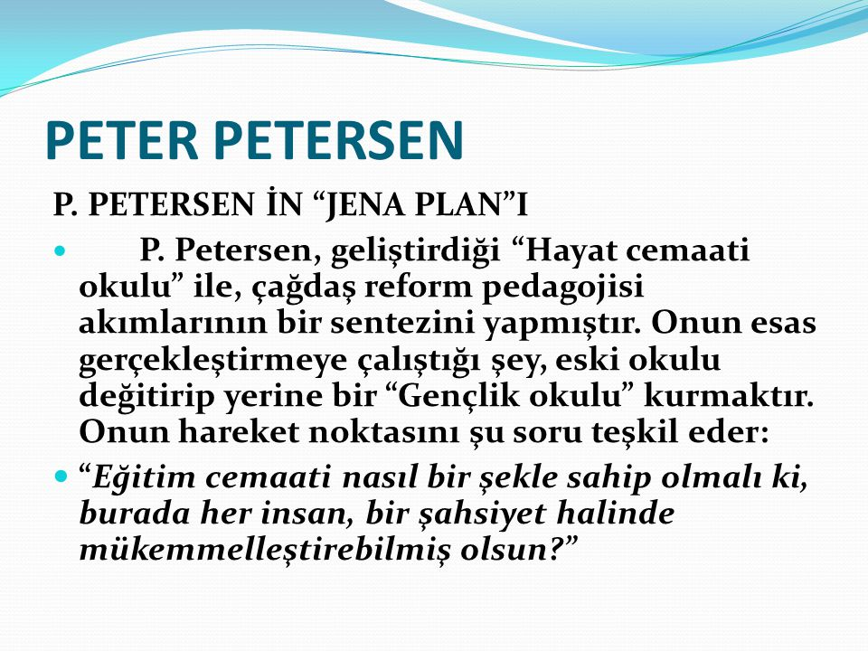PETER PETERSEN P. PETERSEN İN JENA PLAN I