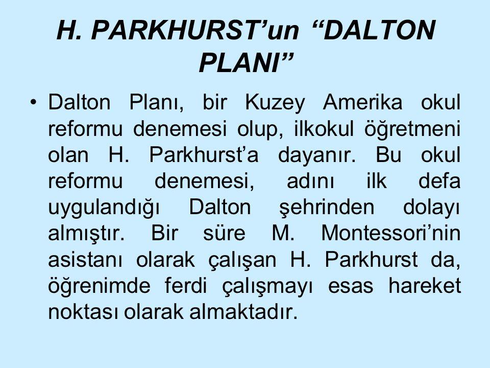 H. PARKHURST'un DALTON PLANI