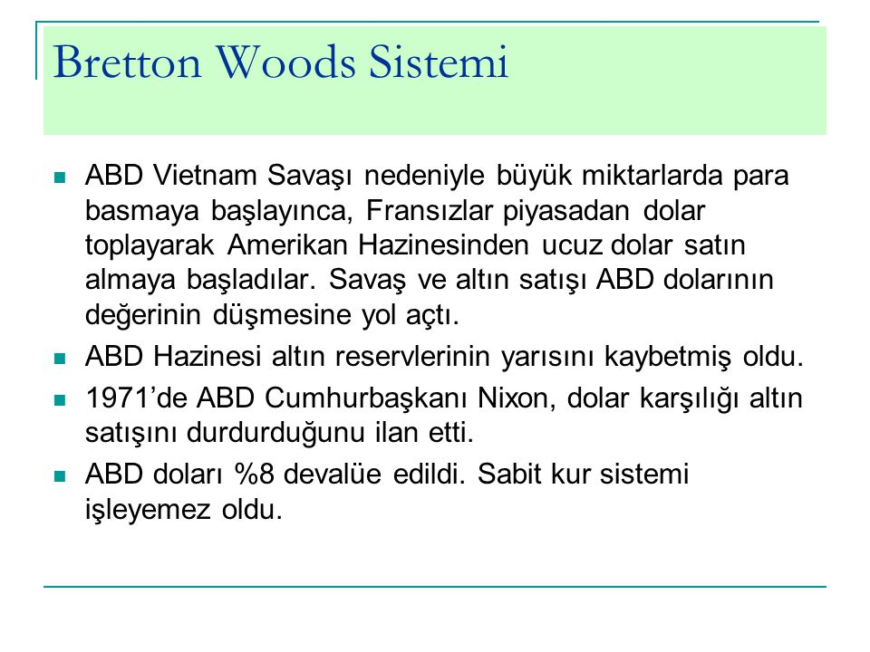 Bretton Woods Sistemi
