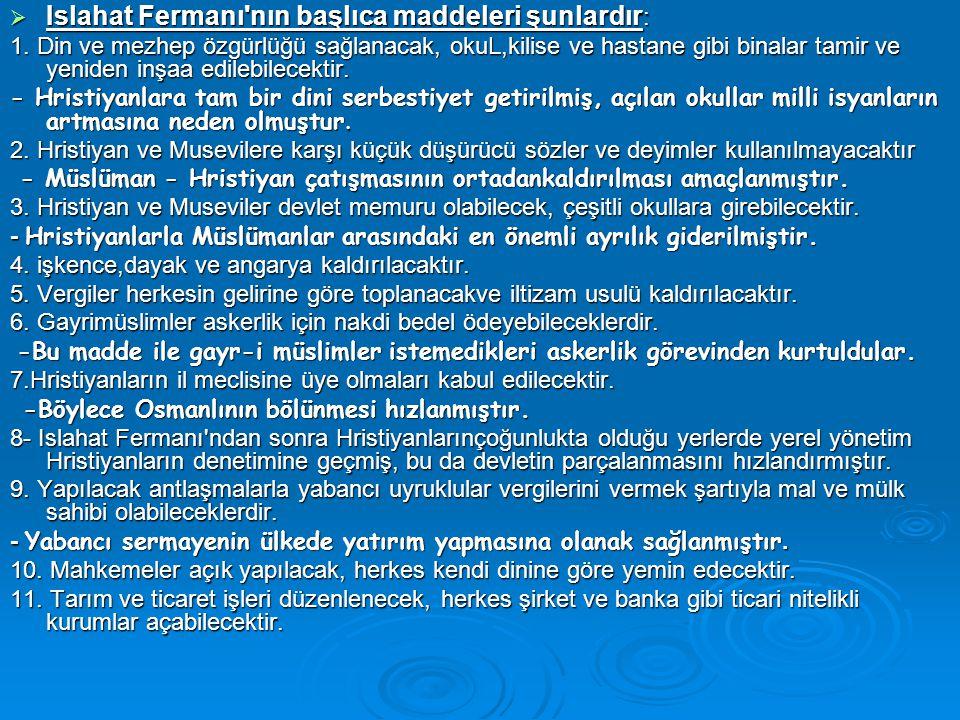 Islahat Fermanı nın başlıca maddeleri şunlardır: